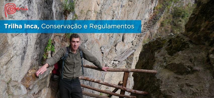 conservacao trilha inca