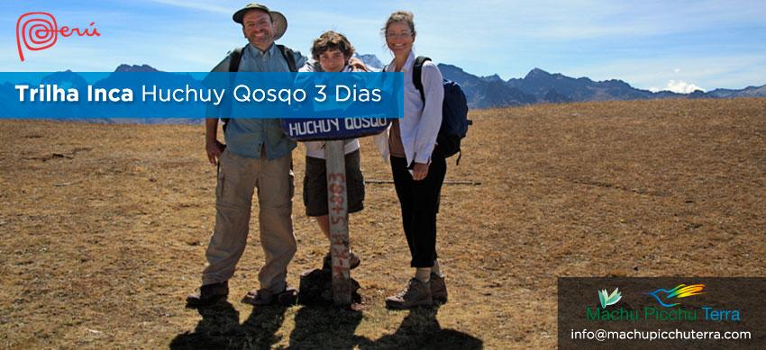 Trilha Inca Huchuy Qosqo Machu Picchu